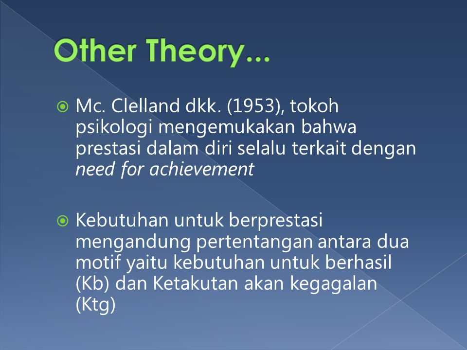  Seorang dengan harga diri yang tinggi akan tampil dengan percaya diri, mandiri (tidak tergantung pada orang lain), memiliki motivasi yang tinggi unt
