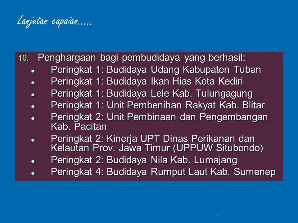 ISU STRATEGIS 1.Overfishing di Laut Jawa, Selat Madura dan Selat Bali 2.