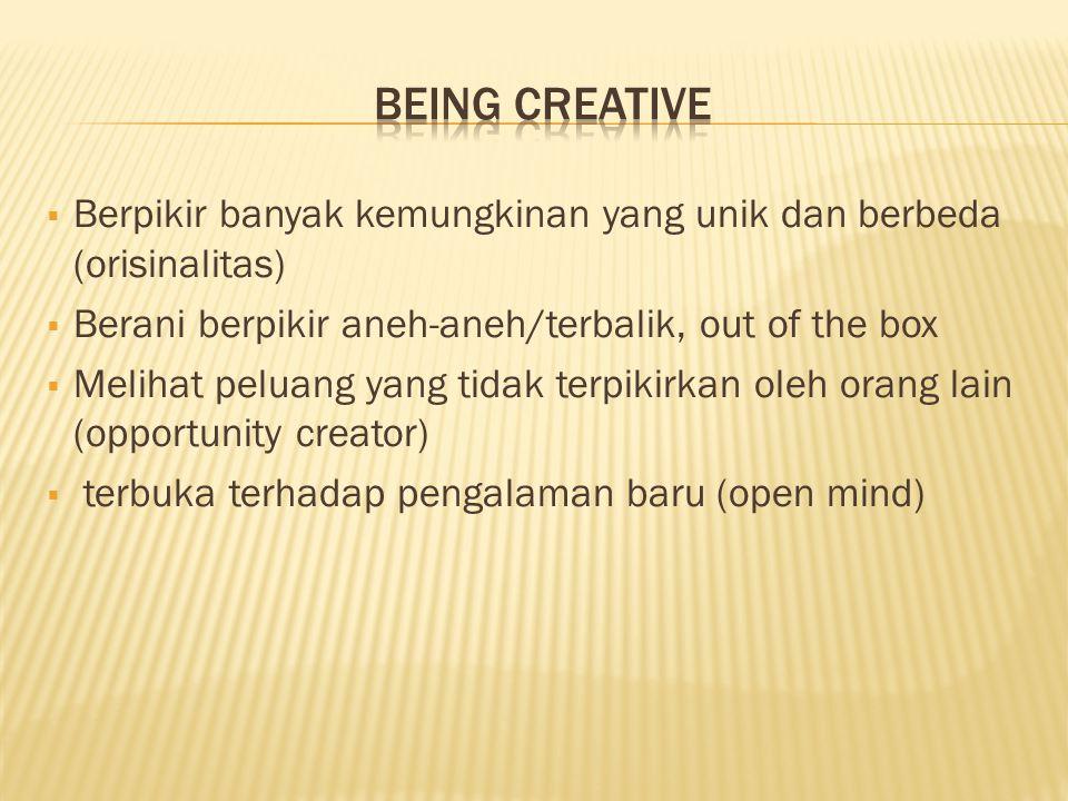 1.Buat pilihan untuk jadi kreatif 2. Perluas cakrawala anda 3.
