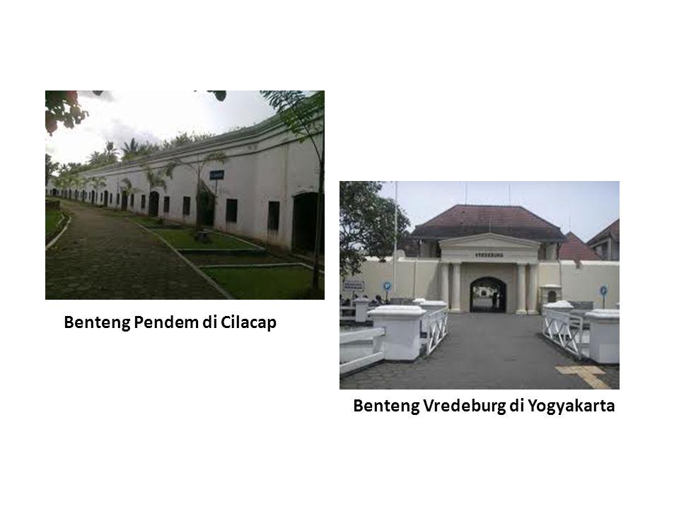 Benteng Pendem di Cilacap Benteng Vredeburg di Yogyakarta