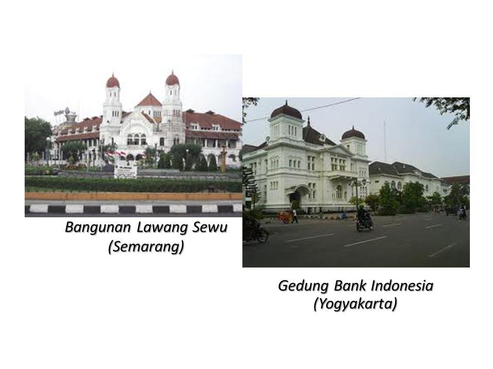 Bangunan Lawang Sewu (Semarang) Gedung Bank Indonesia (Yogyakarta)