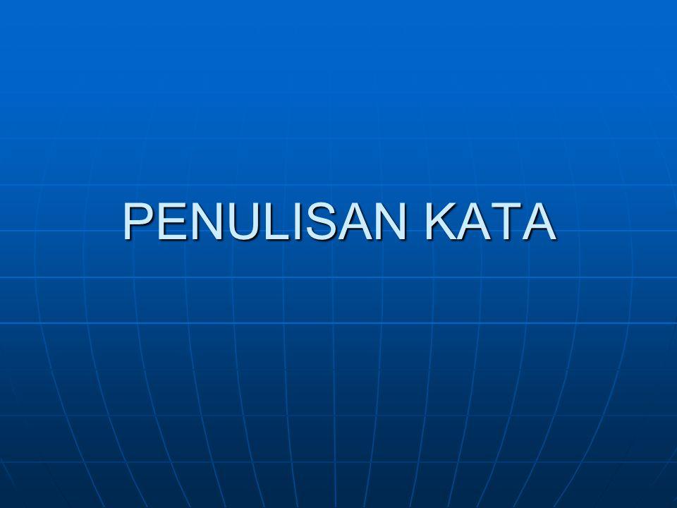 3.Singkatan umum yang terdiri atas tiga huruf atau lebih diikuti satu tanda titik.