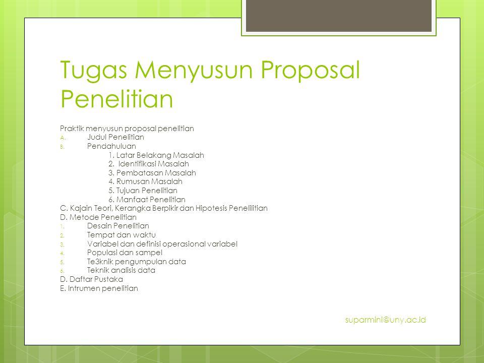 Tugas Menyusun Proposal Penelitian Praktik menyusun proposal penelitian A.