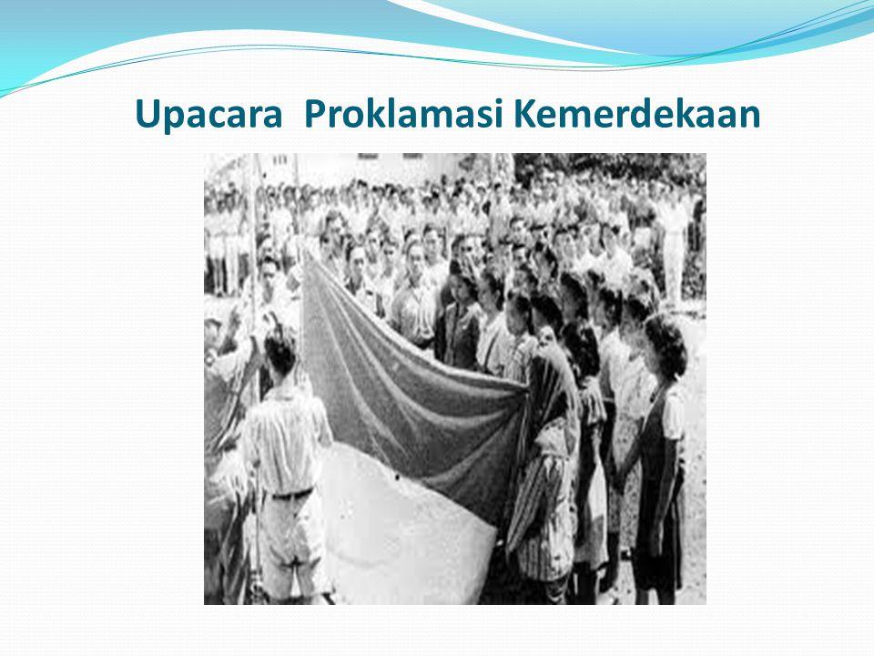 Upacara Proklamasi Kemerdekaan