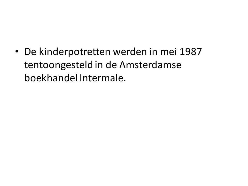 De kinderpotretten werden in mei 1987 tentoongesteld in de Amsterdamse boekhandel Intermale.