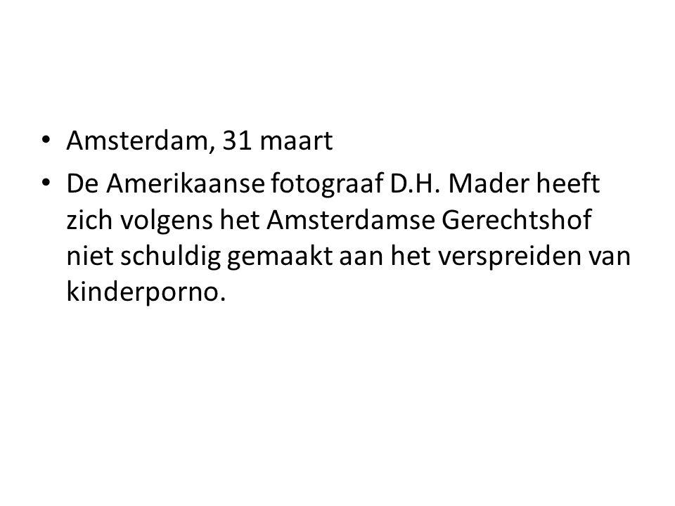 Amsterdam, 31 maart De Amerikaanse fotograaf D.H.