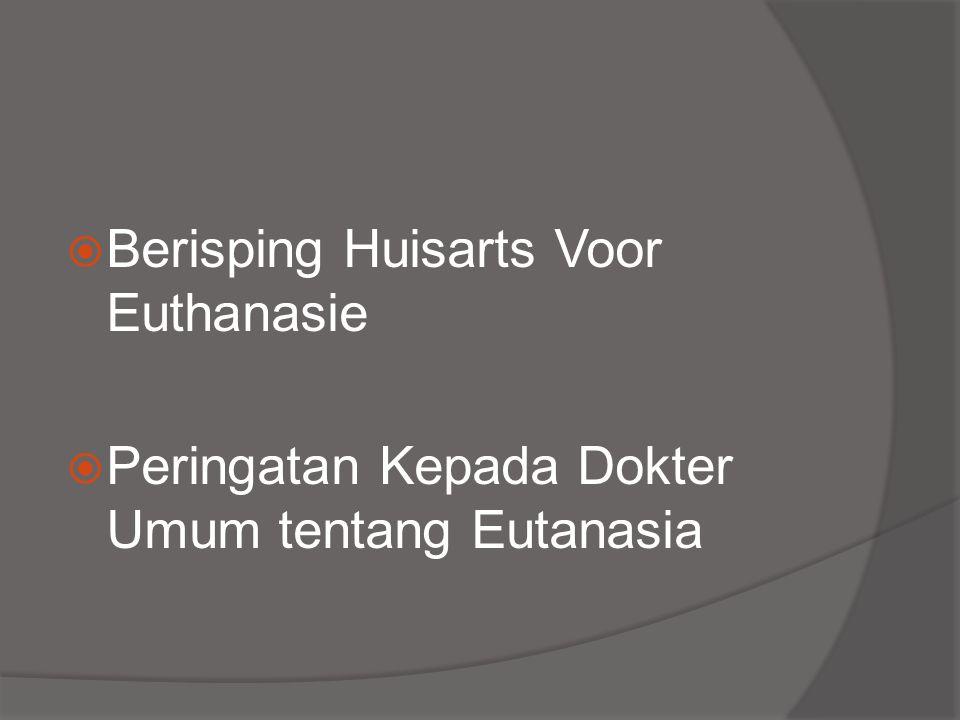  Berisping Huisarts Voor Euthanasie  Peringatan Kepada Dokter Umum tentang Eutanasia