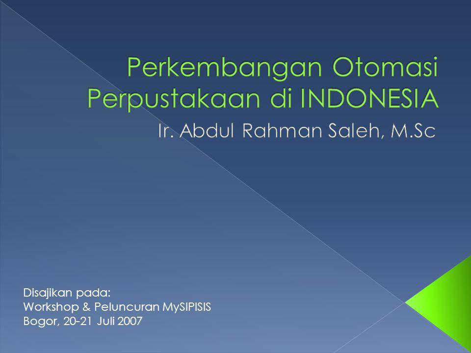 Disajikan pada: Workshop & Peluncuran MySIPISIS Bogor, 20-21 Juli 2007