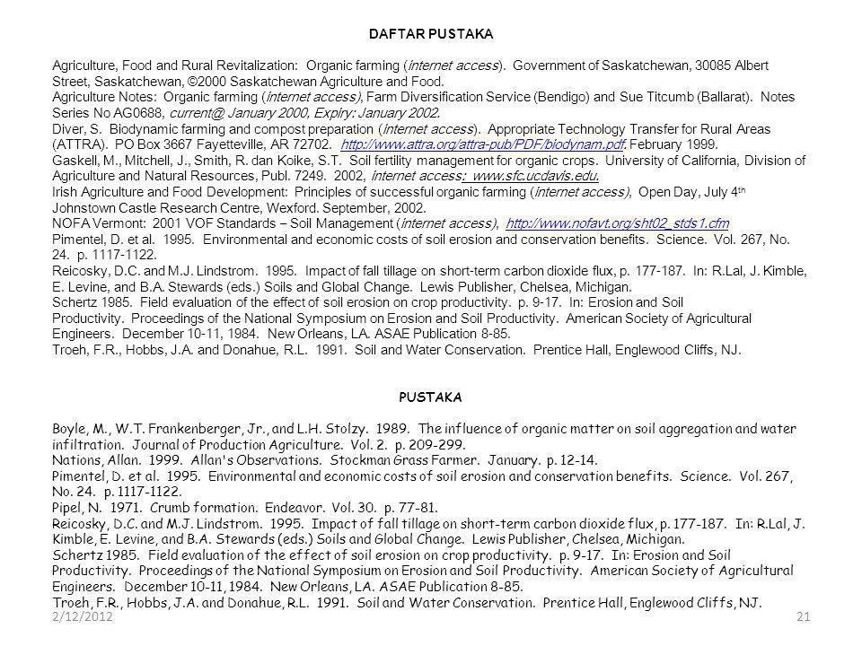 DAFTAR PUSTAKA Agriculture, Food and Rural Revitalization: Organic farming (internet access).