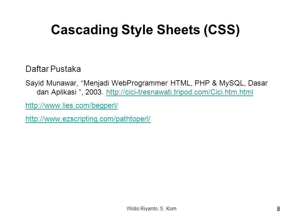 """Daftar Pustaka Sayid Munawar, """"Menjadi WebProgrammer HTML, PHP & MySQL, Dasar dan Aplikasi """", 2003. http://cici-tresnawati.tripod.com/Cici.htm.htmlhtt"""
