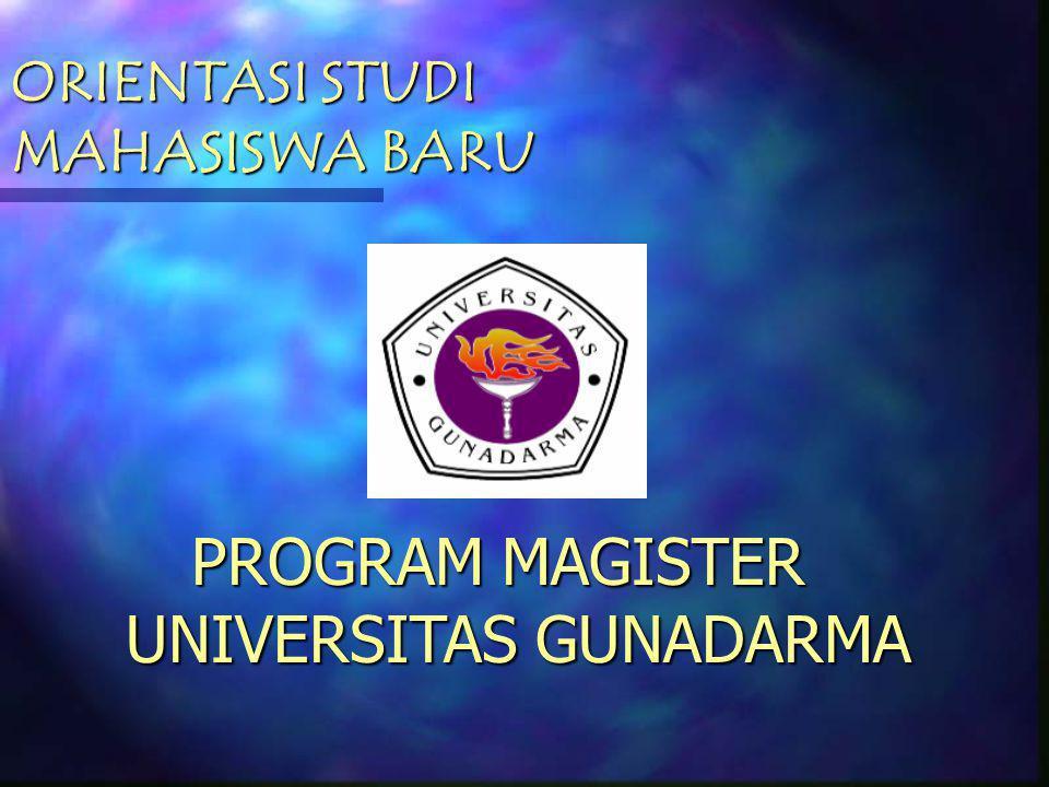 SELAMAT DATANG MAHASISWA BARU PROGRAM MAGISTER UNIVERSITAS GUNADARMA ORIENTASI STUDI MAHASISWA BARU DAN KULIAH UMUM DALAM ACARA AUDITORIUM KAMPUS PROG
