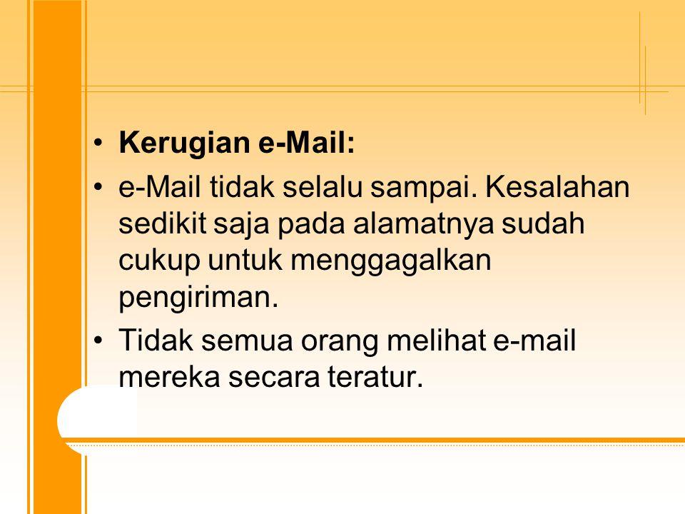Protokol yang digunakan dalam e-mail adalah : - Simple Mail Transfer Protocol (SMTP) : didefinisikan dan digunakan dalam Internet untuk mengirimkan electonic mail (E-mail).