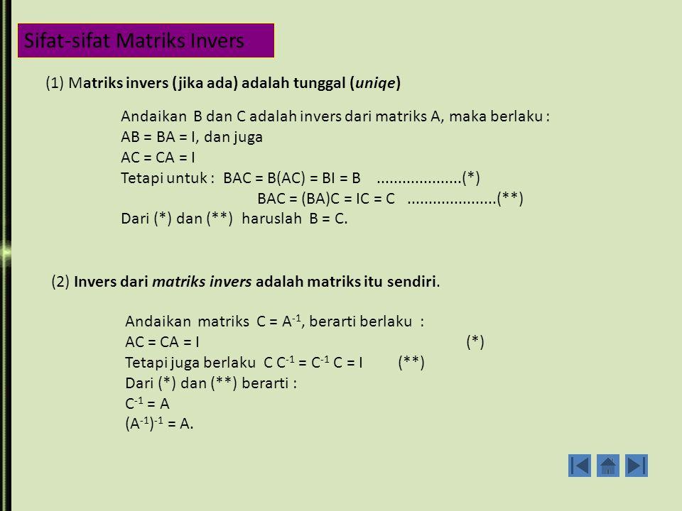Carilah invers dari B = dengan melakukan OKE .