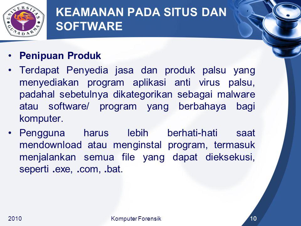 KEAMANAN PADA SITUS DAN SOFTWARE Penipuan Produk Terdapat Penyedia jasa dan produk palsu yang menyediakan program aplikasi anti virus palsu, padahal sebetulnya dikategorikan sebagai malware atau software/ program yang berbahaya bagi komputer.