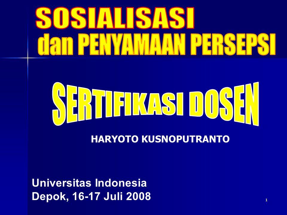 1 Universitas Indonesia Depok, 16-17 Juli 2008 HARYOTO KUSNOPUTRANTO