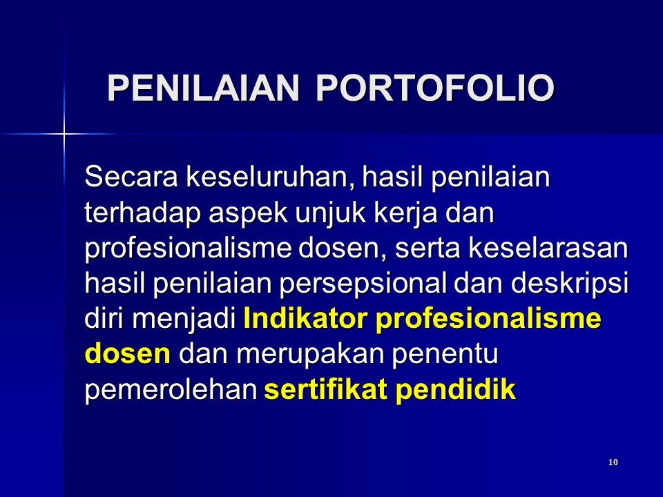 10 Secara keseluruhan, hasil penilaian terhadap aspek unjuk kerja dan profesionalisme dosen, serta keselarasan hasil penilaian persepsional dan deskri