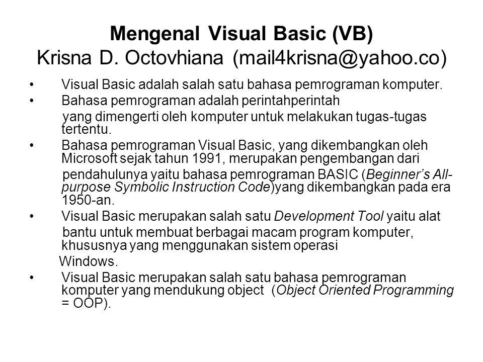 Mengenal Visual Basic (VB) Krisna D.