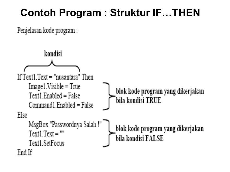 Contoh Program : Struktur IF…THEN