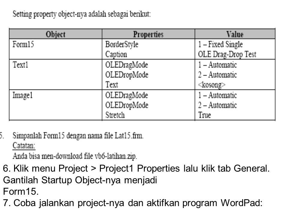 6.Klik menu Project > Project1 Properties lalu klik tab General.
