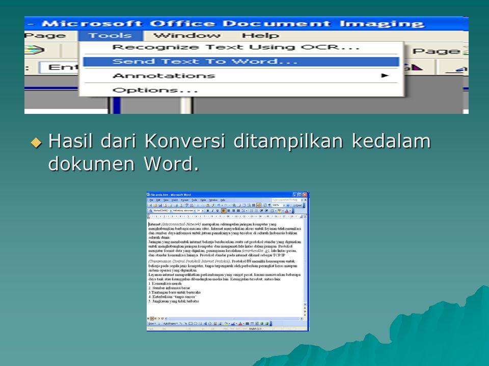  Hasil dari Konversi ditampilkan kedalam dokumen Word.