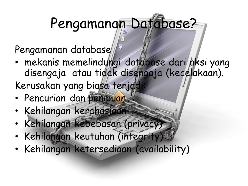 Pengamanan Database.