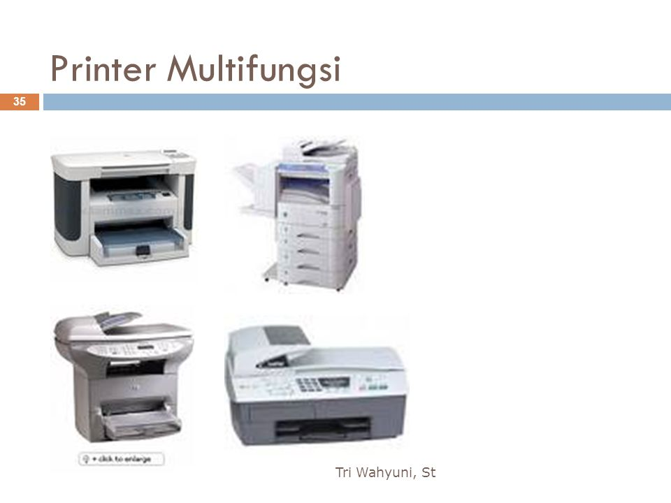 Printer Multifungsi Tri Wahyuni, St 35