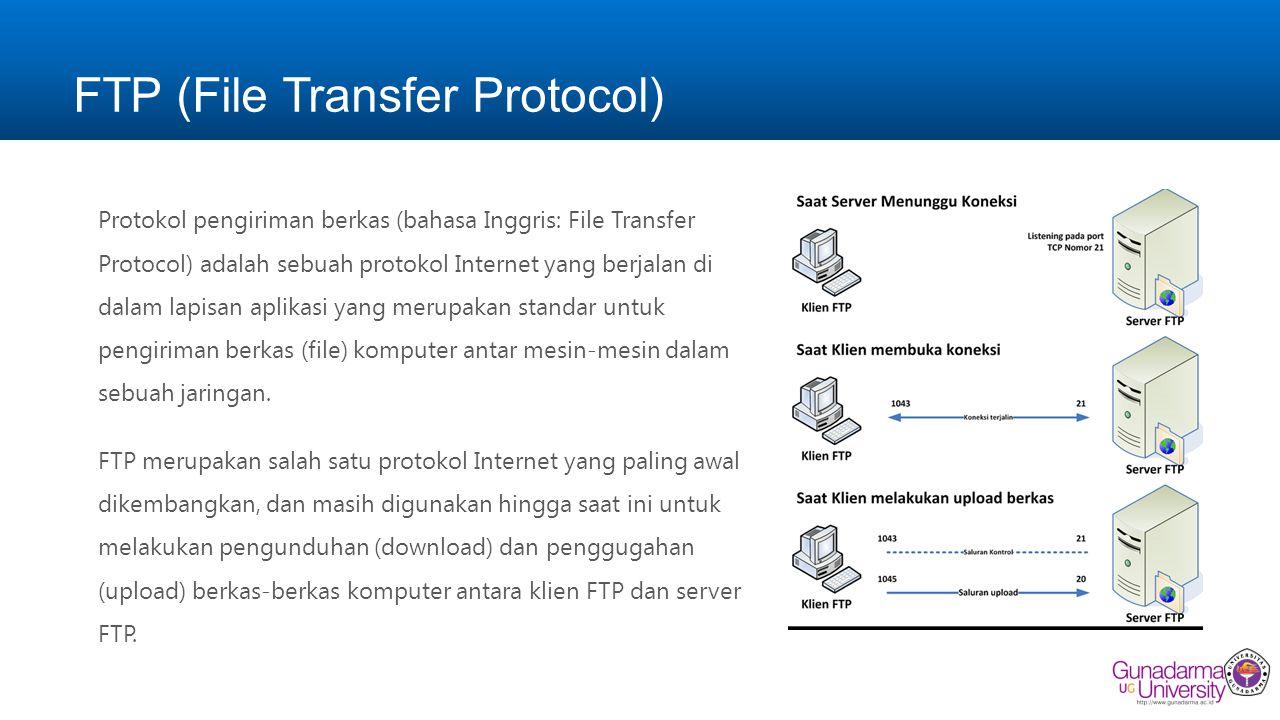 FTP (File Transfer Protocol) Protokol pengiriman berkas (bahasa Inggris: File Transfer Protocol) adalah sebuah protokol Internet yang berjalan di dalam lapisan aplikasi yang merupakan standar untuk pengiriman berkas (file) komputer antar mesin-mesin dalam sebuah jaringan.
