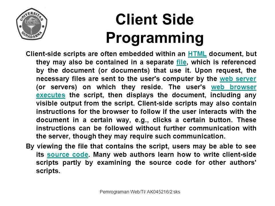 Pemrograman Web/TI/ AK045216/2 sks HTML Selain markup presentational, markup yang lain tidak menentukan bagaimana tampilan dari sebuah teks.