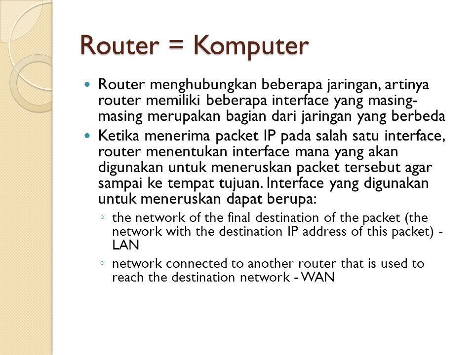 Routing protocol interior didesain untuk jaringan yang dikontrol oleh suatu organisasi.