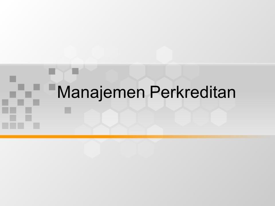 Proses administrasi menghasilkan output berupa sistem informasi sebagai umpan balik bagi manajemen suatu bank dalam melaksanakan tugasnya secara lengkap Dengan demikian fungsi administrasi kredit adalah : –Data / informasi bagi manajemen –Alat komunikasi antara bank dengan debitur –Sebagai instrumen pengawasan kredit –Sebagai pertanggungan jawab –Sebagai alat bukti bila terjadi sengketa –Sumber data untuk laporan berkala Tahapan administrasi kredit : –Sebelum kredit diberikan –Saat proses analisis kredit –Saat keputusan kredit –Saat pembukaan rekening –Saat kredit berjalan –Saat pelunasan –Saat kredit bermasalah