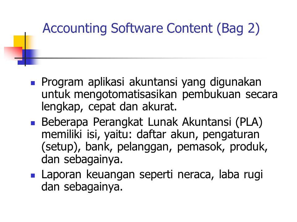 Program aplikasi akuntansi yang digunakan untuk mengotomatisasikan pembukuan secara lengkap, cepat dan akurat.