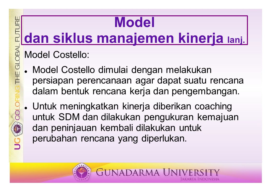 Model dan siklus manajemen kinerja lanj. Model Costello: Model Costello dimulai dengan melakukan persiapan perencanaan agar dapat suatu rencana dalam