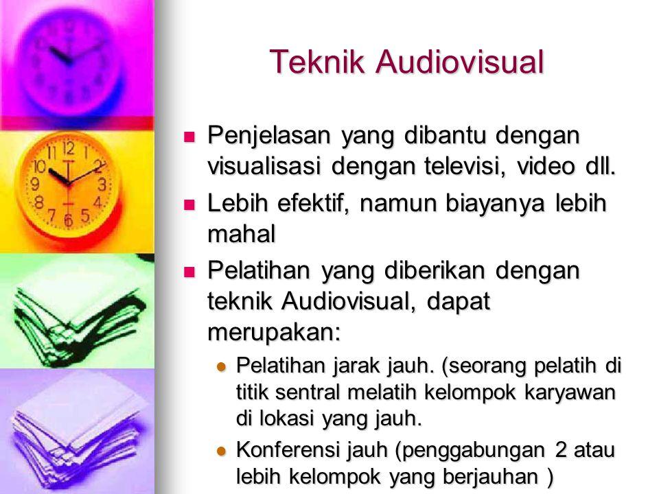 Teknik Audiovisual Penjelasan yang dibantu dengan visualisasi dengan televisi, video dll.