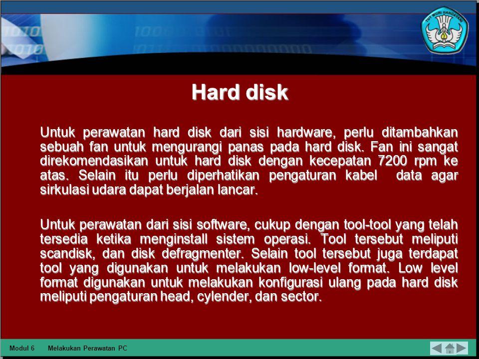 CD-Rom dan CD-RW Langkah yang digunakan untuk membersihkan optic atau lensa dari kotoran adalah dengan menggunakan CD cleaner. Langkah-langkah pembers