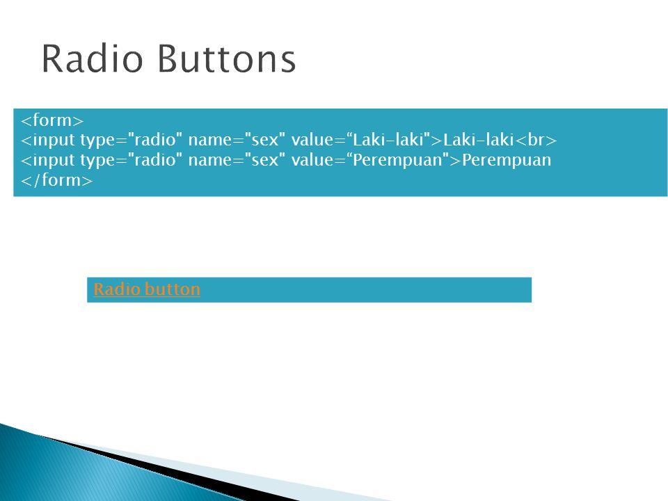 Laki-laki Perempuan Radio button