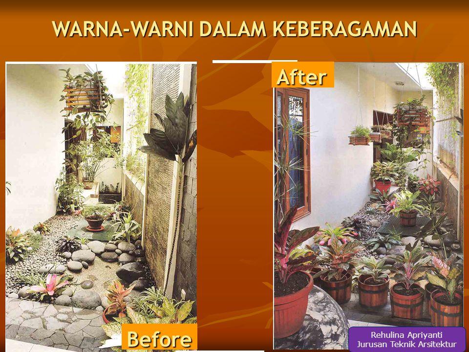 Before RENOVASI BIAYA SEJUTAAN After Rehulina Apriyanti Jurusan Teknik Arsitektur