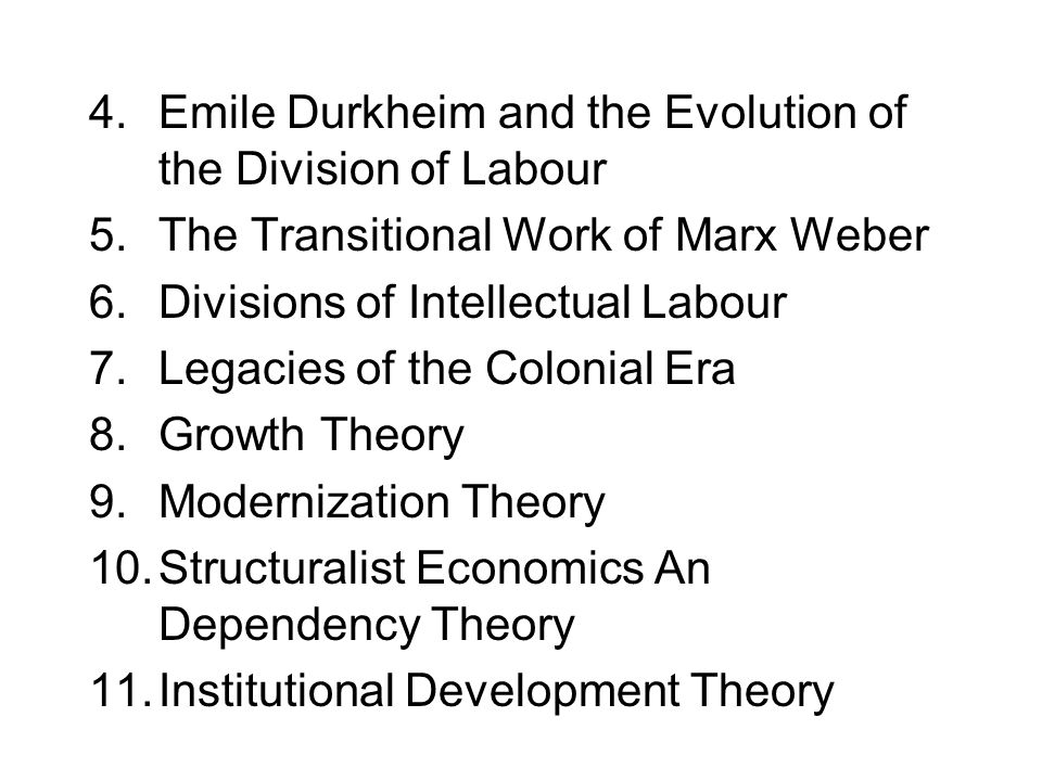 4.Emile Durkheim and the Evolution of the Division of Labour 5.The Transitional Work of Marx Weber 6.Divisions of Intellectual Labour 7.Legacies of th