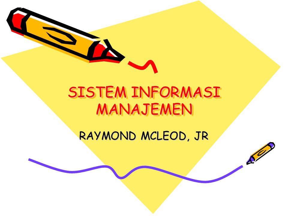 SISTEM INFORMASI MANAJEMEN RAYMOND MCLEOD, JR