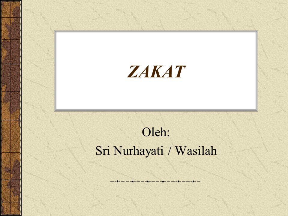 Pengertian Zakat Bahasa : zaka : berkah, tumbuh, suci, bersih dan baik.