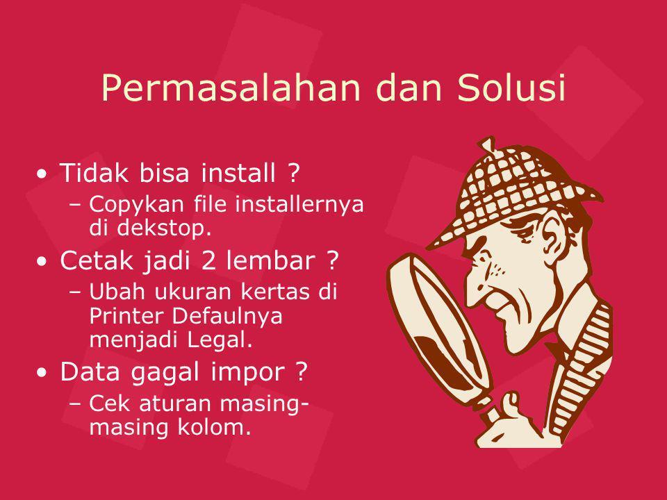 Permasalahan dan Solusi Tidak bisa install .–Copykan file installernya di dekstop.