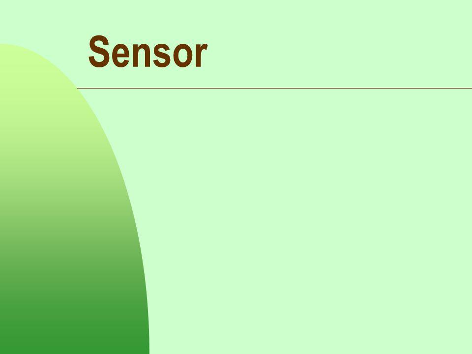 Sensor posisi atau pergeseran Potensiometer  Terdiri darielemen resistansi dengan kontak geser yg dapat bergerak sepanjang elemen.