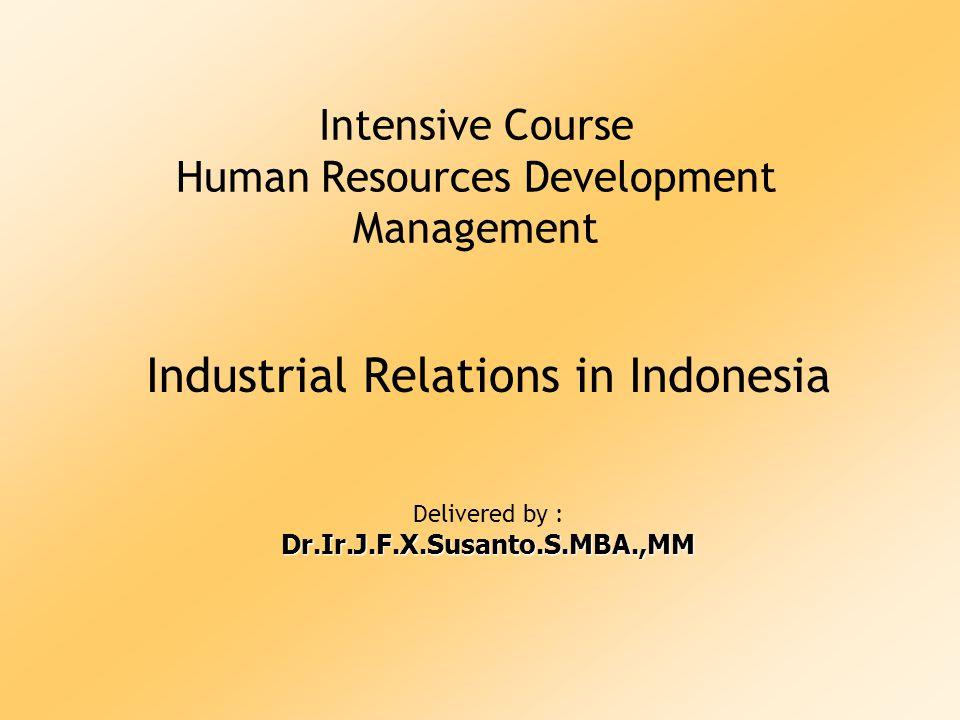 Industrial Relations Untuk Kesejahteraan Karyawan & Industrial Peace
