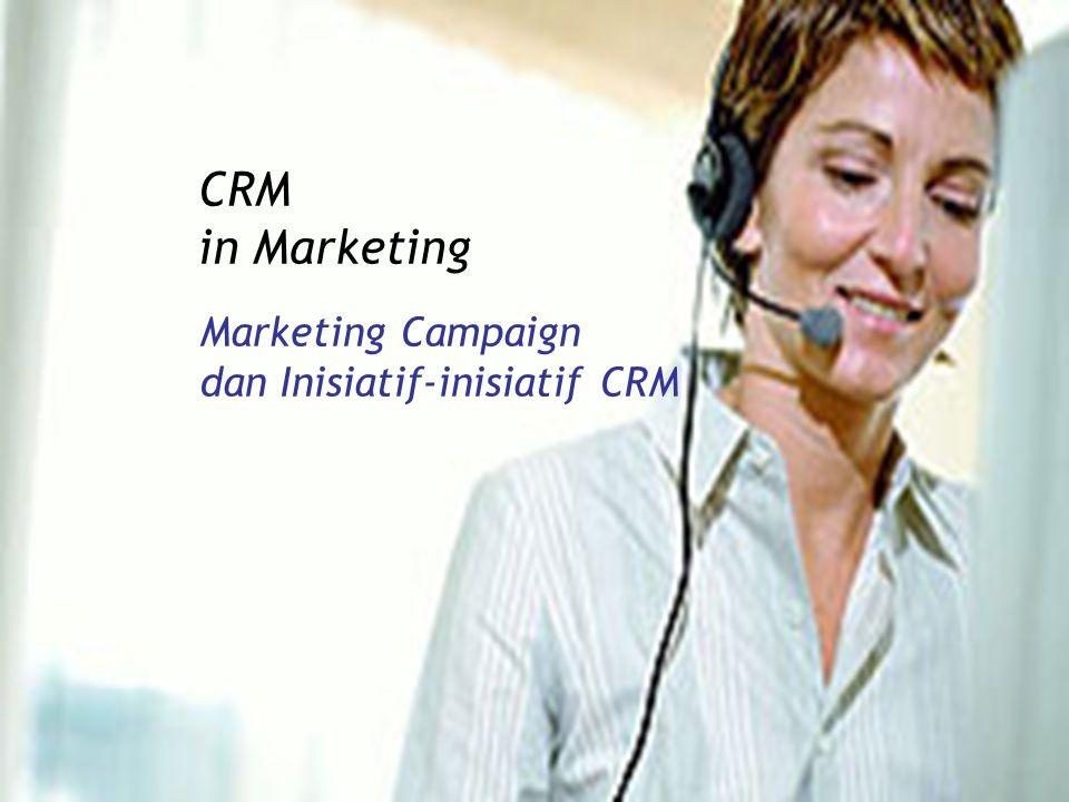 Tujuan Pembelajaran Setelah pertemuan ini, diharapkan mahasiswa memiliki kompetensi yang mampu: -Mengetahui proses membuat sebuah marketing -Memahami target dan segmentasi pasar -Mengerti apa yang membuat orang membeli -Mengerti Pemasaran masal dan marketing relationalship -Mengetahui Manajemen Kampanye -Memahami berbagai insiatif CRM dalam pemasaran