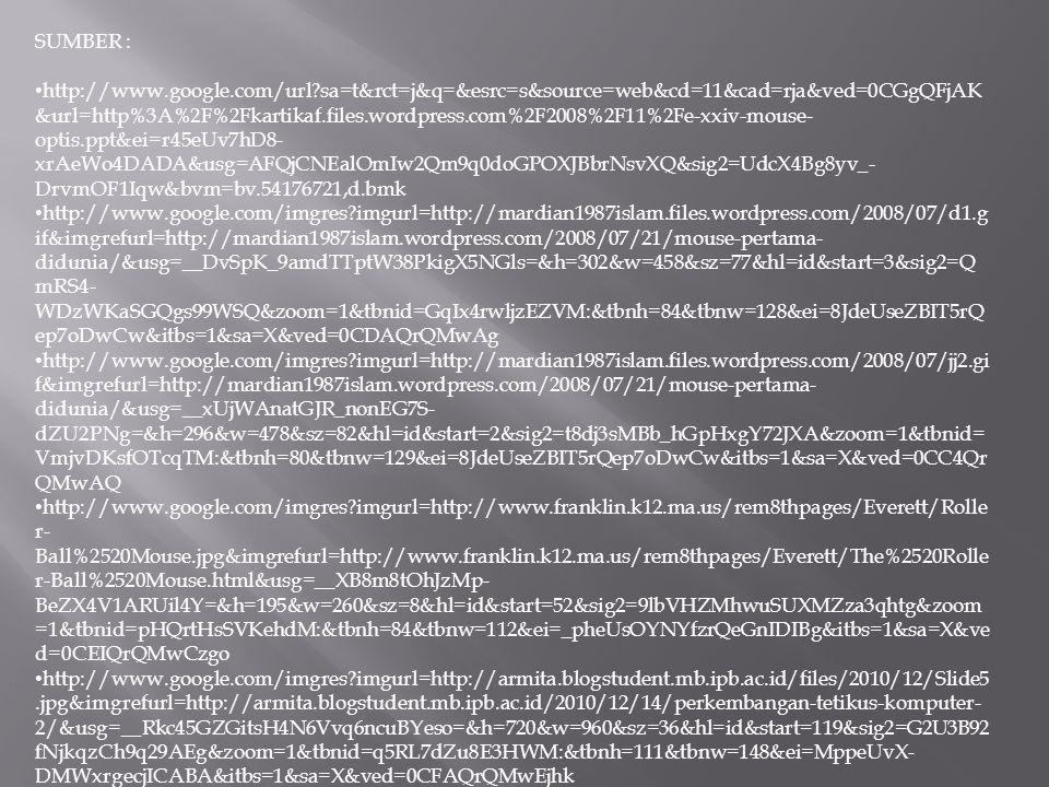 SUMBER : http://www.google.com/url?sa=t&rct=j&q=&esrc=s&source=web&cd=11&cad=rja&ved=0CGgQFjAK &url=http%3A%2F%2Fkartikaf.files.wordpress.com%2F2008%2