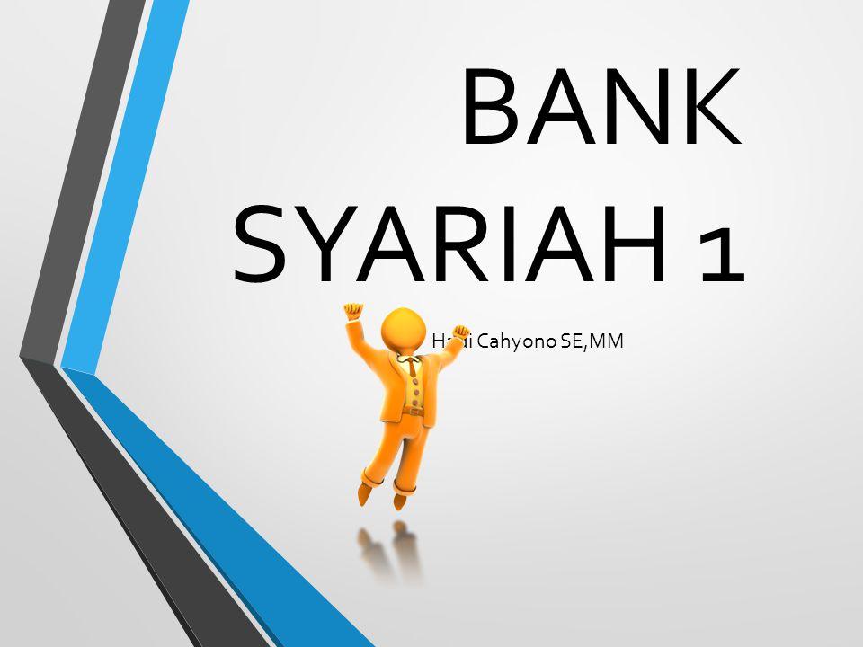 BANK SYARIAH 1 Hadi Cahyono SE,MM
