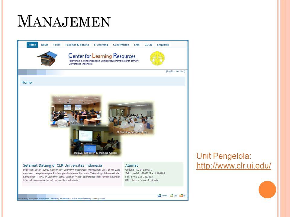 M ANAJEMEN Unit Pengelola: http://www.clr.ui.edu/