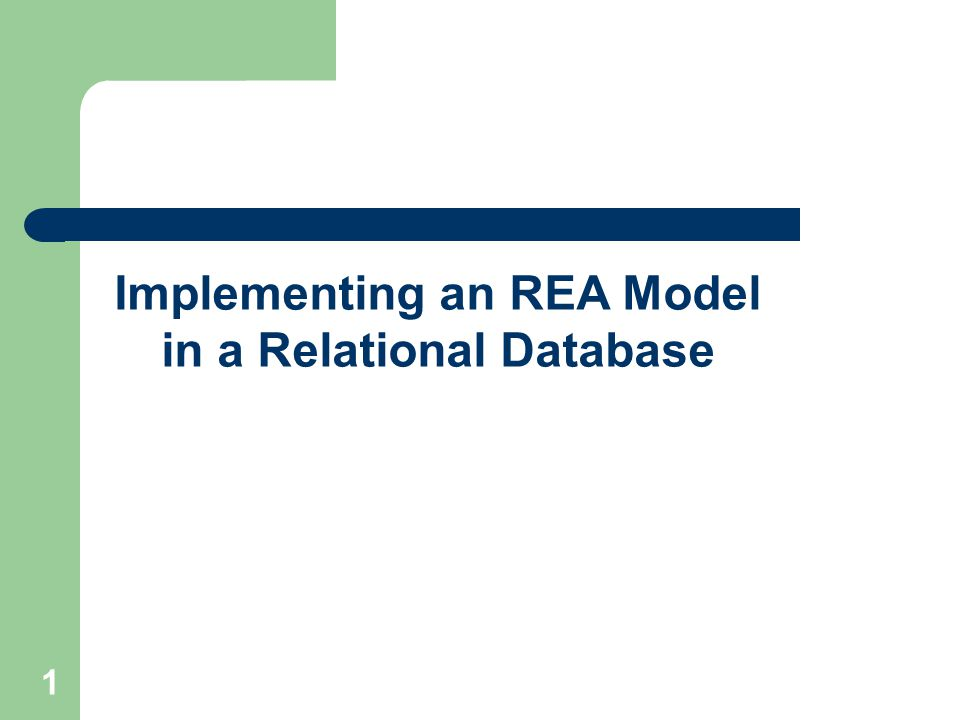 1 Implementing an REA Model in a Relational Database