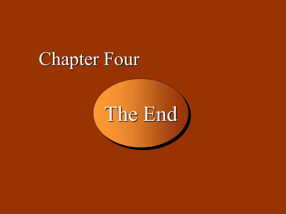 4 -49 The End Chapter Four