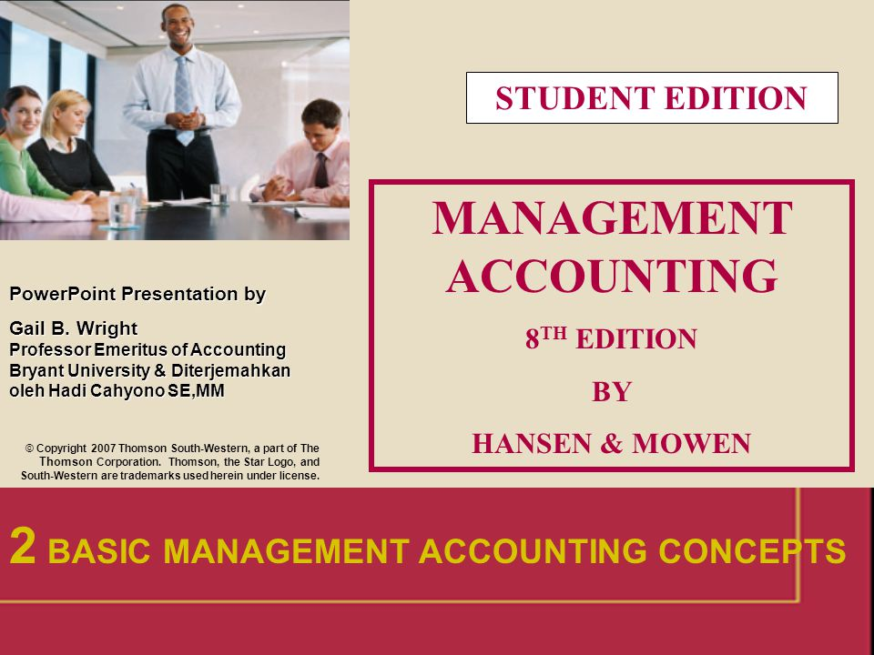 32 Dapatkah anda sebutkan 2 cara untuk dalam mendesain sistem akuntansi manajemen.