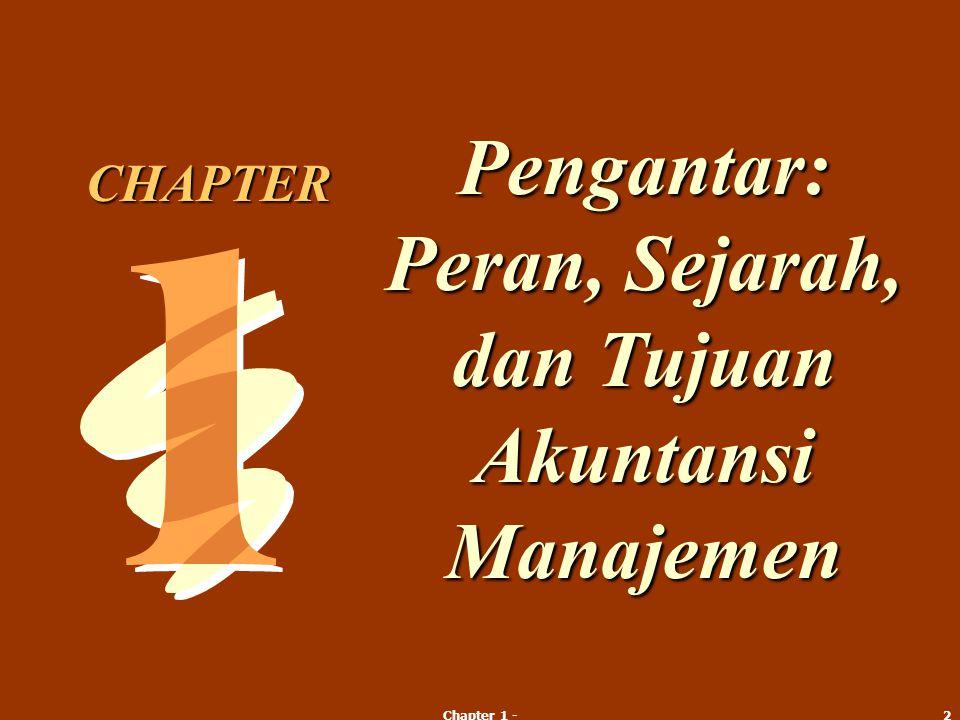 2 Pengantar: Peran, Sejarah, dan Tujuan Akuntansi Manajemen CHAPTER
